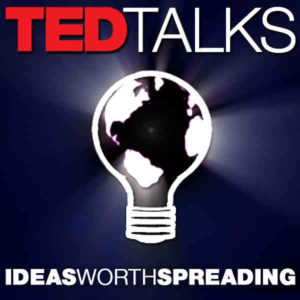 TED Talk Ideas Worth Spreading